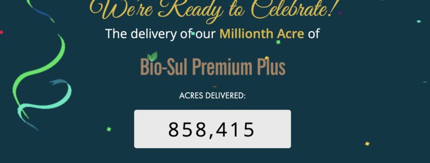 countdown to millionth acre biosul